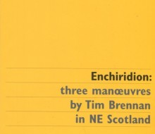 Enchiridion: three manoeuvres by Tim Brennan in NE Scotland