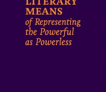 On the Literary Means of Representing the Powerful as Powerless